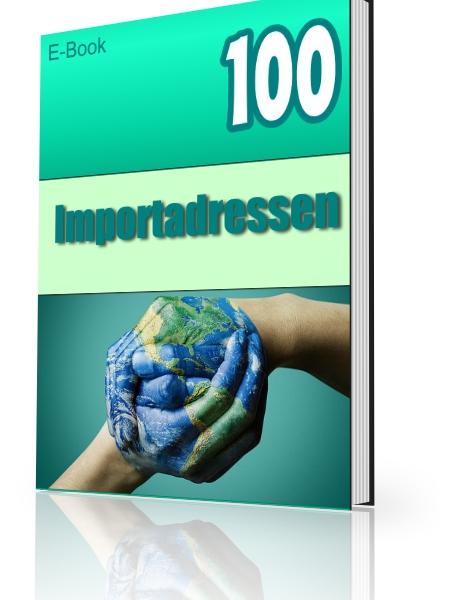 100 Großhandel Adressen - B2B - Import Existenzgründung