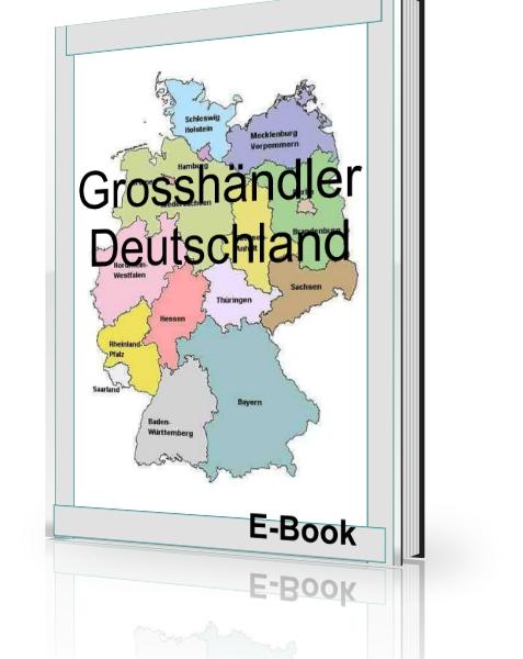 Über 200 Deutsche Großhändleradressen Restposten Existenzgründung pdf
