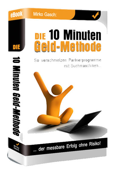 Die 10 Minuten Geldmethode